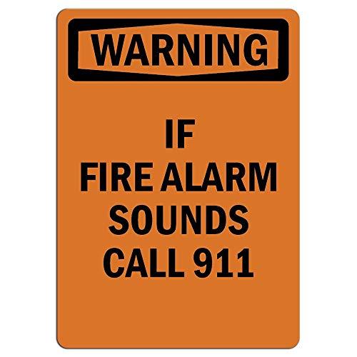 Señal de advertencia si alarma de fuego sonora llamada 911 señal privada de advertencia de metal para el hogar al aire libre Señal de precaución para decoración de habitación, garaje 20 x 30 cm