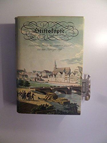 Stiftsköpfe. Schwäbische Ahnen des deutschen Geistes aus dem Tübinger Stift. Mit Beiträgen v. Th. Haering u. Herm. Haering.