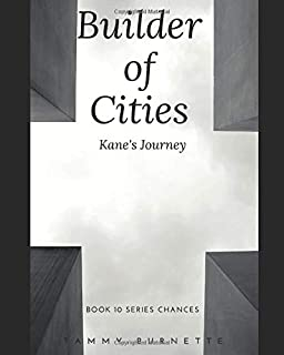 Builder of Cities: Kane's Journey (Chances)
