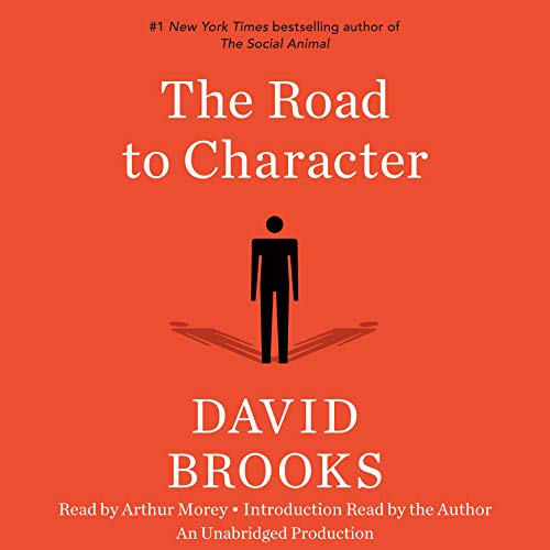 The Road to Character Audiobook By David Brooks cover art