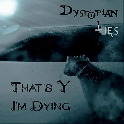 Dystopian Lies