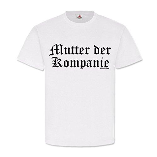 Copytec Mutter der Kompanie Spieß Bundeswehr Hauptfeldwebel Stabsfeldwebel Fun Vater Mutter #21520, Größe:3XL, Farbe:Weiß