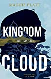 Kingdom Above the Cloud (Tales from Adia)