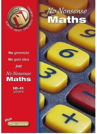 [(Bond No Nonsense Maths 10-11 Years )] [Author: Sarah Lindsay] [Jun-2005]