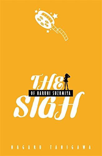 The Sigh of Haruhi Suzumiya (The Haruhi Suzumiya Series, 2)の詳細を見る