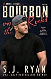 Bourbon on the Rocks (The Barrel House Series Book 2)