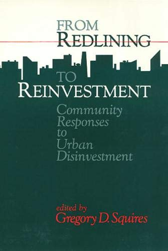 Compare Textbook Prices for Redlining To Reinvestment Conflicts in Urban and Regional Development  ISBN 9780877229858 by Squires, Gregory