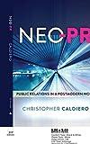 Neo-PR; Public Relations in a Postmodern World