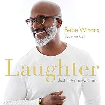 Laughter Just Like A Medicine (Radio Verison)