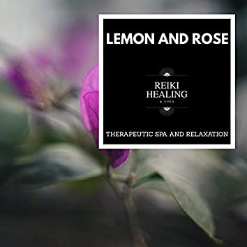Lemon And Rose - Therapeutic Spa And Relaxation