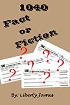 1040 Fact or Fiction (Dealing with IRS Book 1)