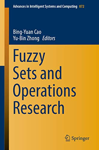 Fuzzy Sets and Operations Research (Advances in Intelligent