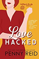 Love Hacked: A Reluctant Romance