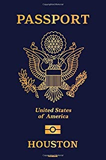 Passport United States of America Houston Notebook: Houston City Journal 6x9 inch (DIN A5) 120 Lined Pages Book Gift