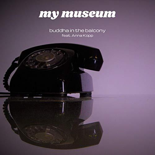 My Museum (feat. Anna Kopp)