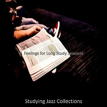 Feelings for Long Study Sessions