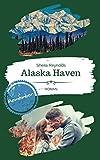 Alaska Haven: Remember (Alaska Haven Serie 3)