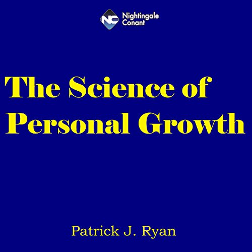 The Science of Personal Growth audiobook cover art