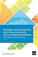 Reforms, Opportunities, and Challenges for State-owned Enterprises (Country Diagnostic Studies)