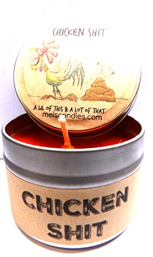 Chicken Shit (A Lil of This & a Lot of That) 4 oz All Natural Soy Candle Tin