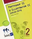 Photoshop CC e Illustrator CC (edición 2020) - Pack de 2 libros