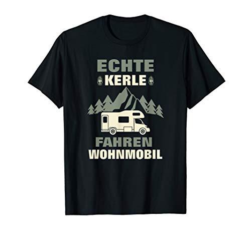 Echte Kerle fahren Wohnmobil Camping Geschenk T-Shirt