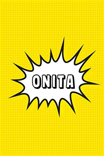 Onita: Personalized Name Onita Notebook, Gift for Onita, Diary Gift Idea