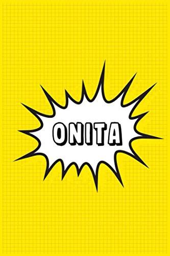 Onita: Personalized Name Onita Notebook, Gift for Onita, Diary Gift Idea