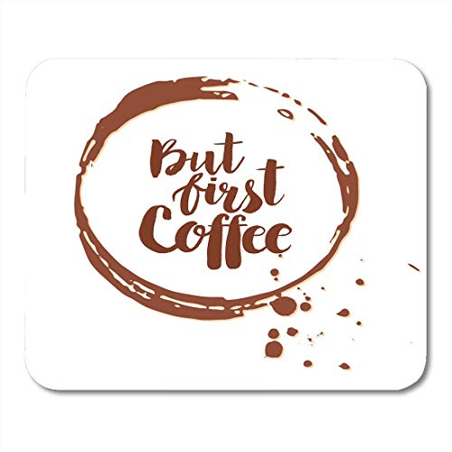 Muispads thee bruin mokka koffie vlekken wit met phrase Maar eerste mok aroma muismat muismatten
