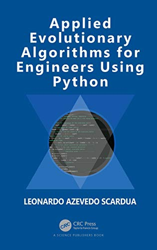Applied Evolutionary Algorithms for Engineers Using Python Front Cover