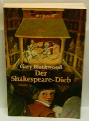GARY BLACKWOOD: Der Shakespeare-Dieb [Auflage unbekannt]