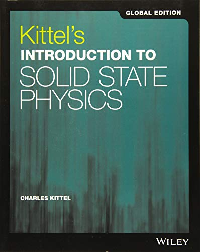 Kittel's Introduction to Solid State Physics Global Edition
