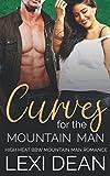 Curves For The Mountain Man: High Heat BBW Romance