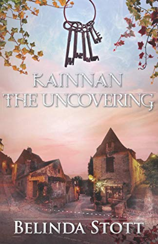 Kainnan The Uncovering: An epic Christian urban fantasy set between two worlds (The Kainnan Series) download ebooks PDF Books
