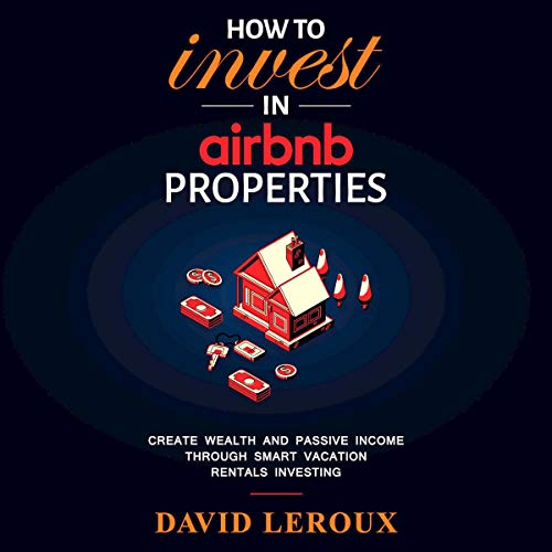 How to Invest in Airbnb Properties audiobook cover art