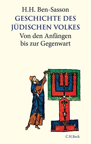 Geschichte des jüdischen Volkes: Von den Anfängen bis zur Gegenwart: Von den Anfngen bis zur Gegenwart