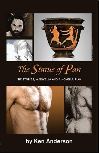 The Statue of Pan: Six Stories, a Novella, and a Novella-play