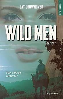 Wild men Saison 3 par [Jay Crownover, Joachim Duflot]