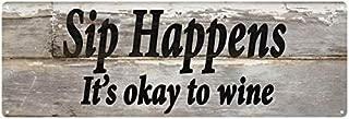 Sip Happens… Wine Sign Chic Wood Look Home Décor Gift 6x18 Metal 106180087032