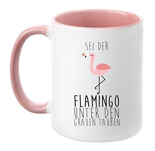 TassenTicker ''Sei der Flamingo unter den grauen Tauben beidseitig Bedruckt - hochwertige Qualität - Teetasse - Kaffeetasse - Tasse - Geschenk (Rosa)