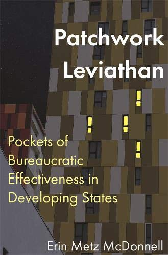 Patchwork Leviathan: Pockets of Bureaucratic Effectiveness in Developing States