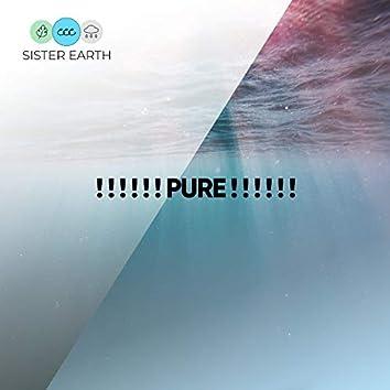 ! ! ! ! ! ! Pure ! ! ! ! ! !
