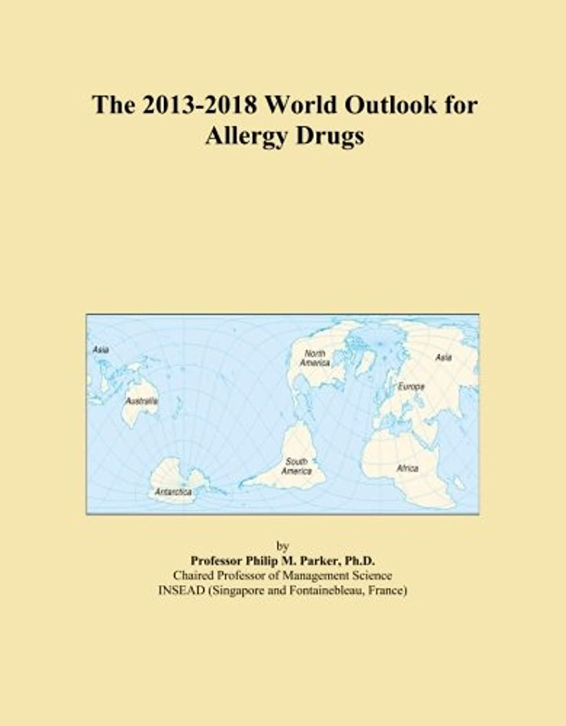 ストレス怠惰連合The 2013-2018 World Outlook for Allergy Drugs