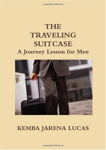 The Traveling Suitcase: A Journey Lesson for Men
