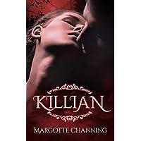 KILLIAN: Una Historia Romántica de Vampiros en la época Victoriana (Los Vampiros de Channing)