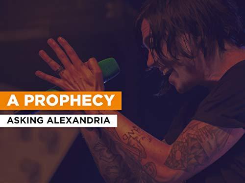 A Prophecy im Stil von Asking Alexandria