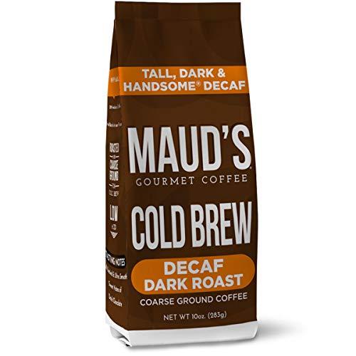 Maud's Tall Dark & Handsome Dark Roast Decaf Cold Brew Ground Coffee (Low Acid Cold Brew Decaf), 10oz Cold Brew Decaffeinated Coffee, Solar Energy Produced 100% Arabica Decaf Coffee California Roasted
