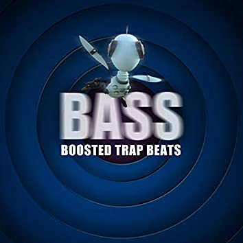 BASS Boosted Trap Beats