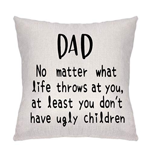 Angelra Throw Pillow Covers-Dad Birthday Gifts from Daughter, Son, Father's Day, Idea for Dad, Mama, Grandma, Papa, Nana-Dad No Matter What, Ugly Children