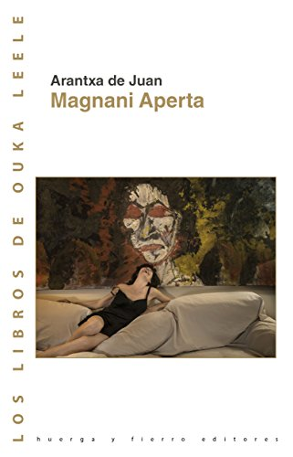 Magnani Aperta (Los libros de Ouka Leele)